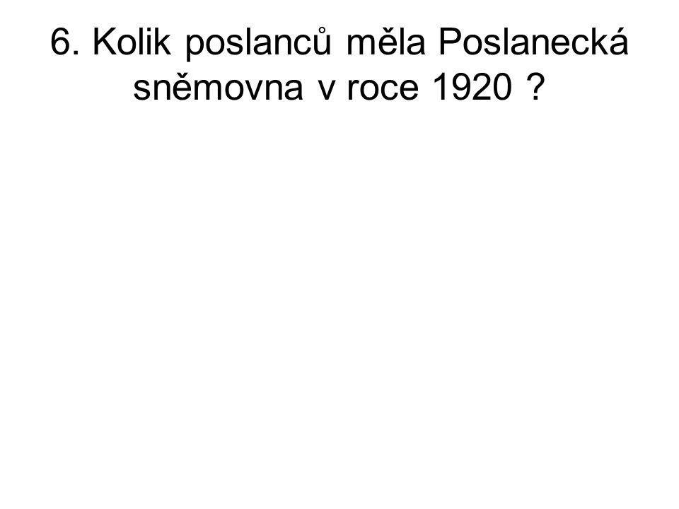 6. Kolik poslanců měla Poslanecká sněmovna v roce 1920