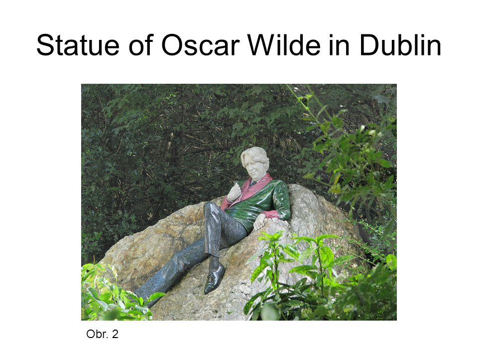 Statue of Oscar Wilde in Dublin Obr. 2