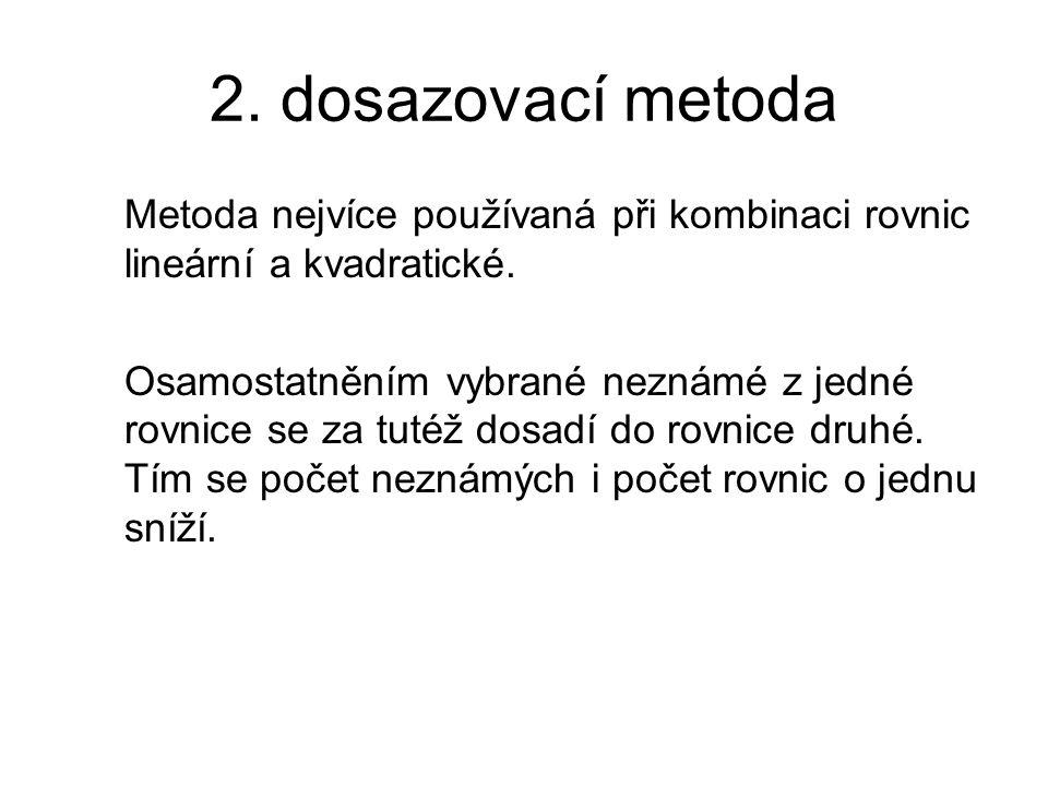 3.srovnávací metoda Metoda používaná pouze v některých případech.