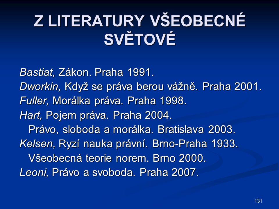 131 Z LITERATURY VŠEOBECNÉ SVĚTOVÉ Bastiat, Zákon.