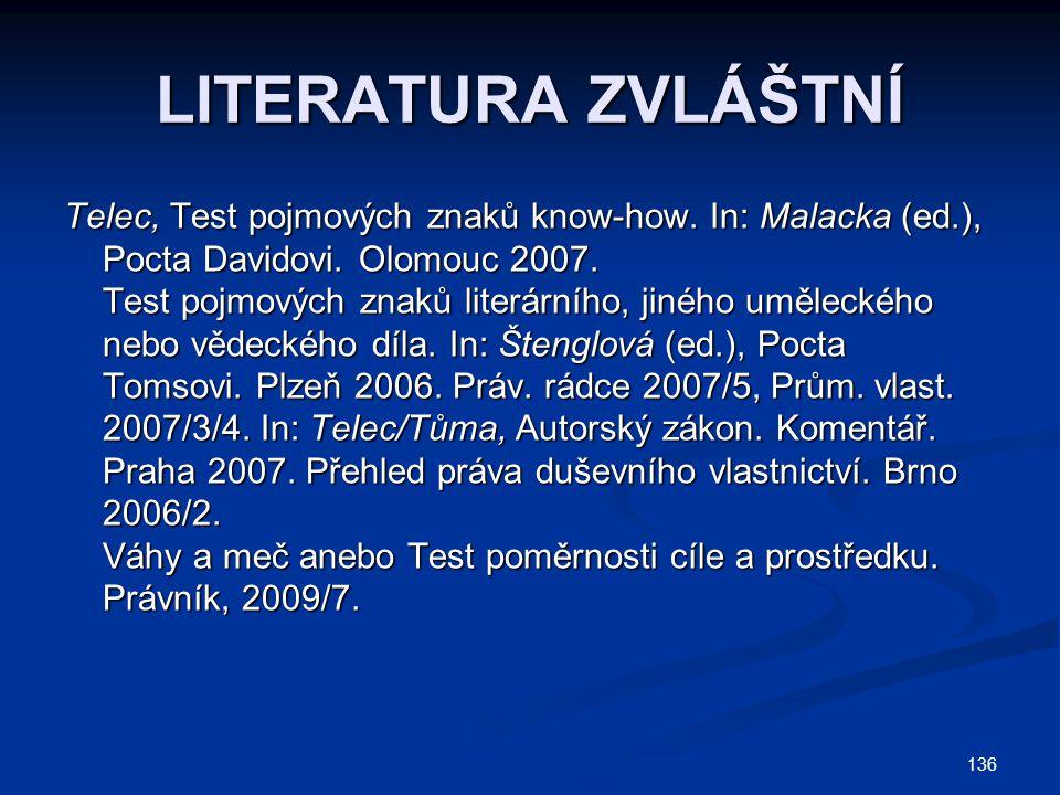 136 LITERATURA ZVLÁŠTNÍ Telec, Test pojmových znaků know-how.