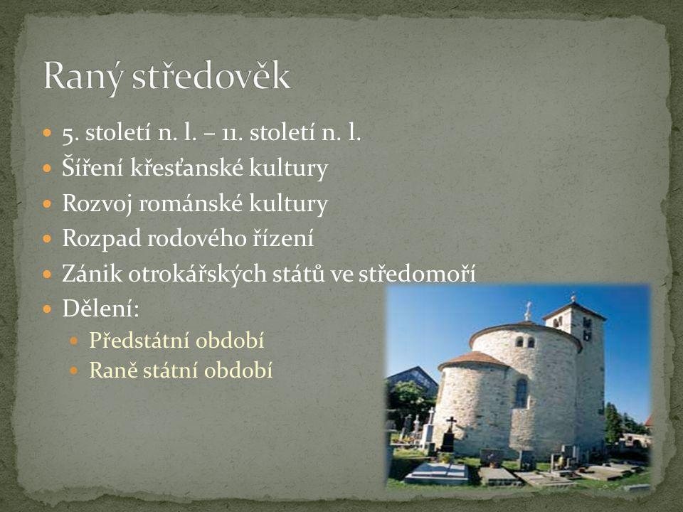 5.století n. l. – 11. století n. l.