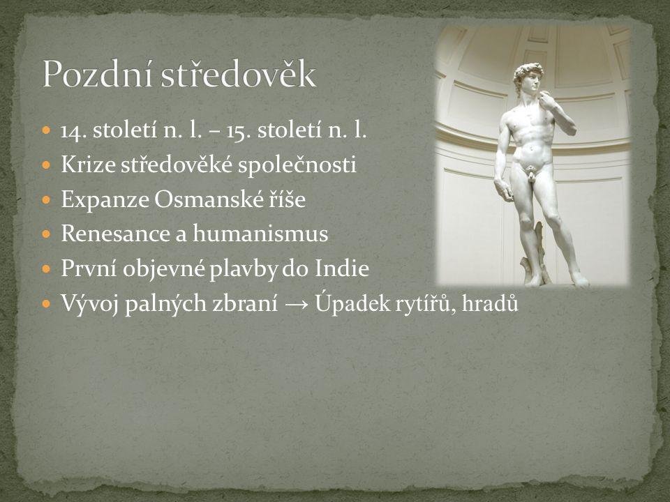 14.století n. l. – 15. století n. l.