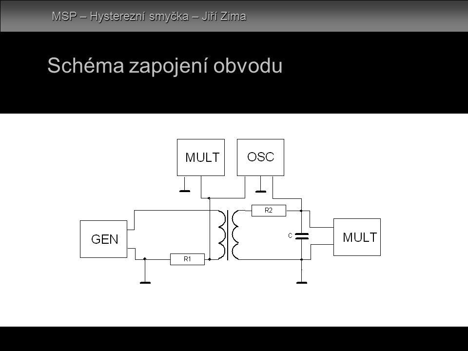 Schéma zapojení obvodu MSP – Hysterezní smyčka – Jiří Zima