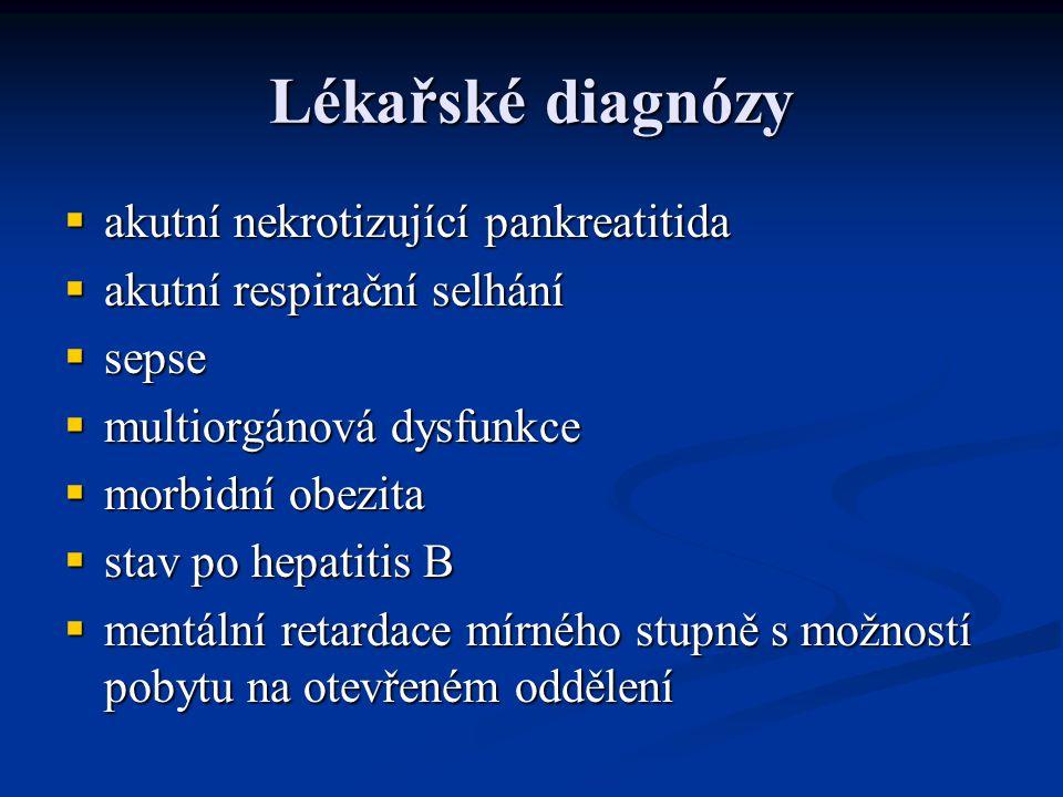 Lékařské diagnózy aaaakutní nekrotizující pankreatitida aaaakutní respirační selhání ssssepse mmmmultiorgánová dysfunkce mmmmorbid