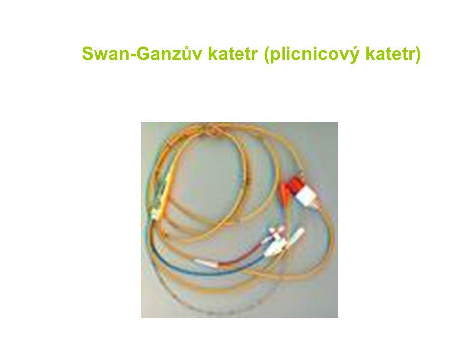 Swan-Ganzův katetr (plicnicový katetr)