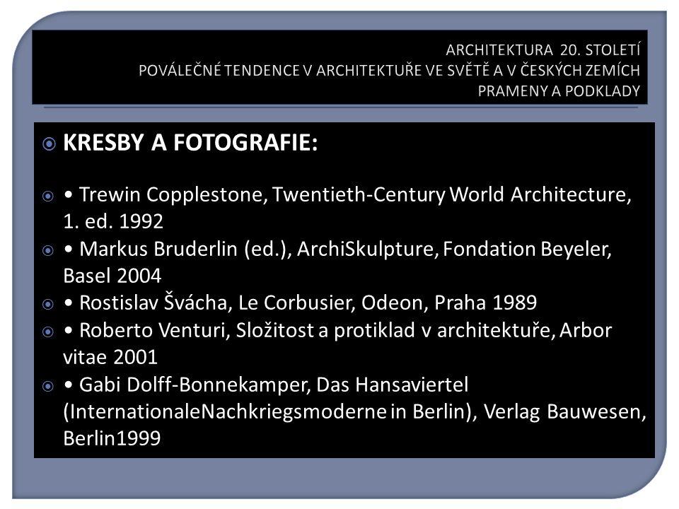  KRESBY A FOTOGRAFIE:  Trewin Copplestone, Twentieth-Century World Architecture, 1.