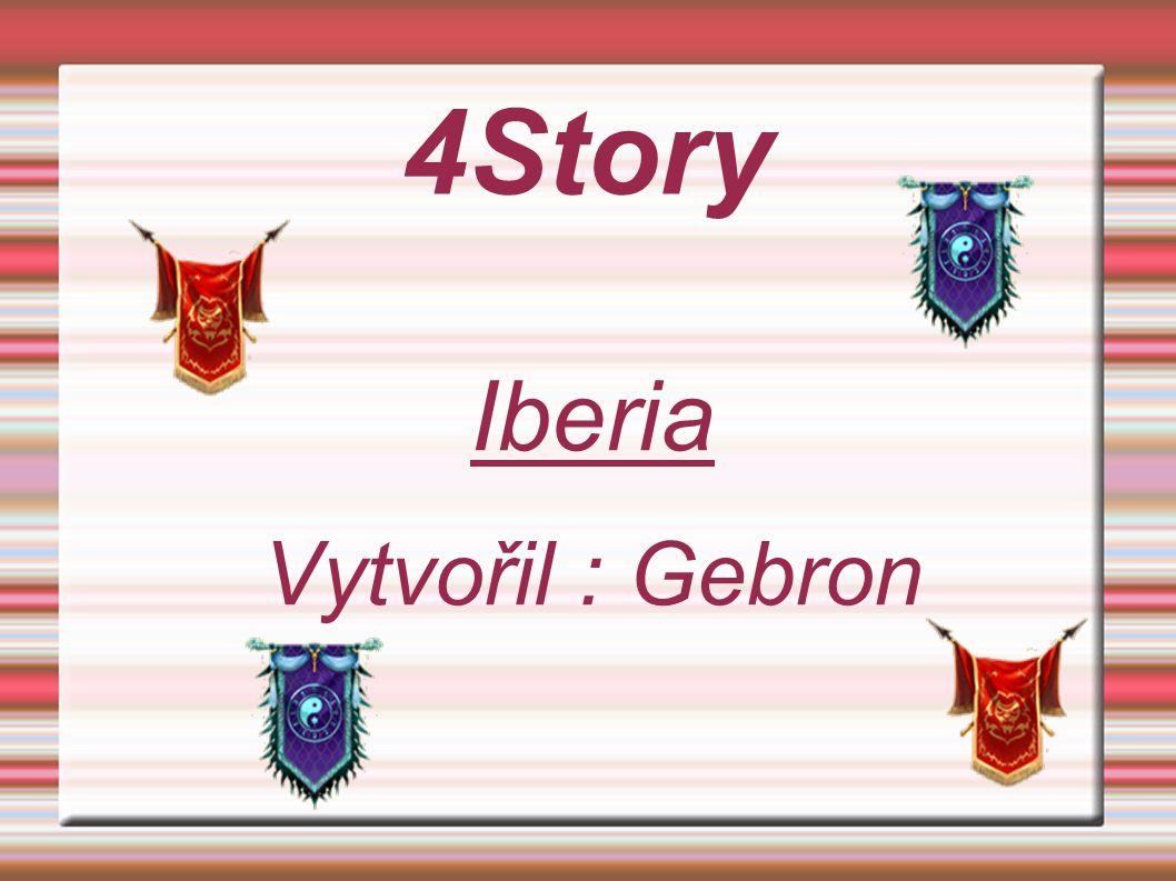 4Story Iberia Vytvořil : Gebron