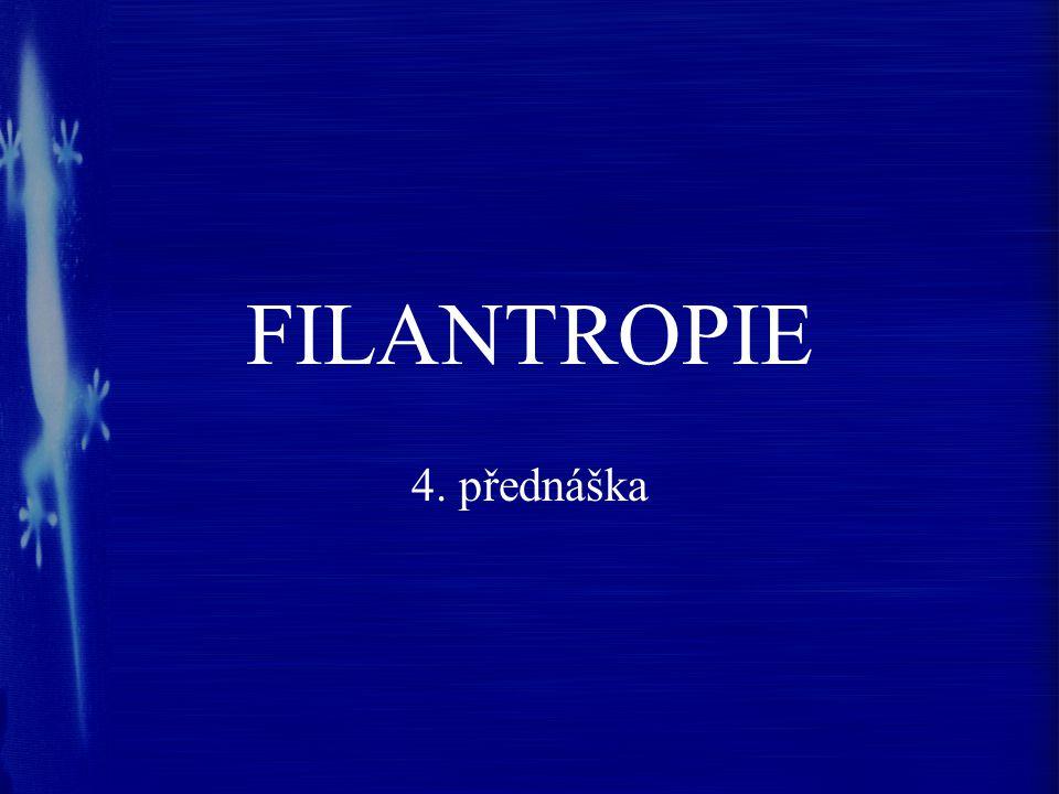 FILANTROPIE 4. přednáška