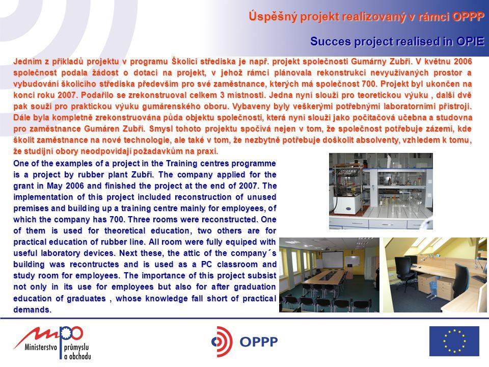 Úspěšný projekt realizovaný v rámci OPPP Succes project realised in OPIE Jedním z příkladů projektu v programu Školicí střediska je např.