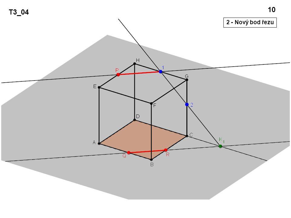 T3_04 10 2 - Nový bod řezu