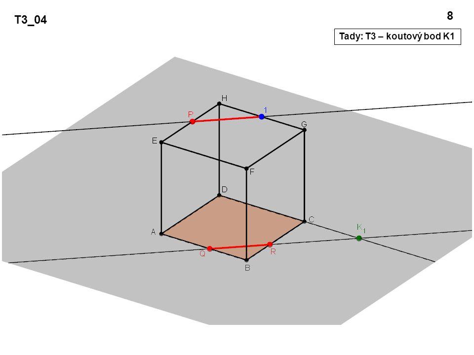 T3_04 9 V rovině zadní stěny mám už dva body K1 a 1