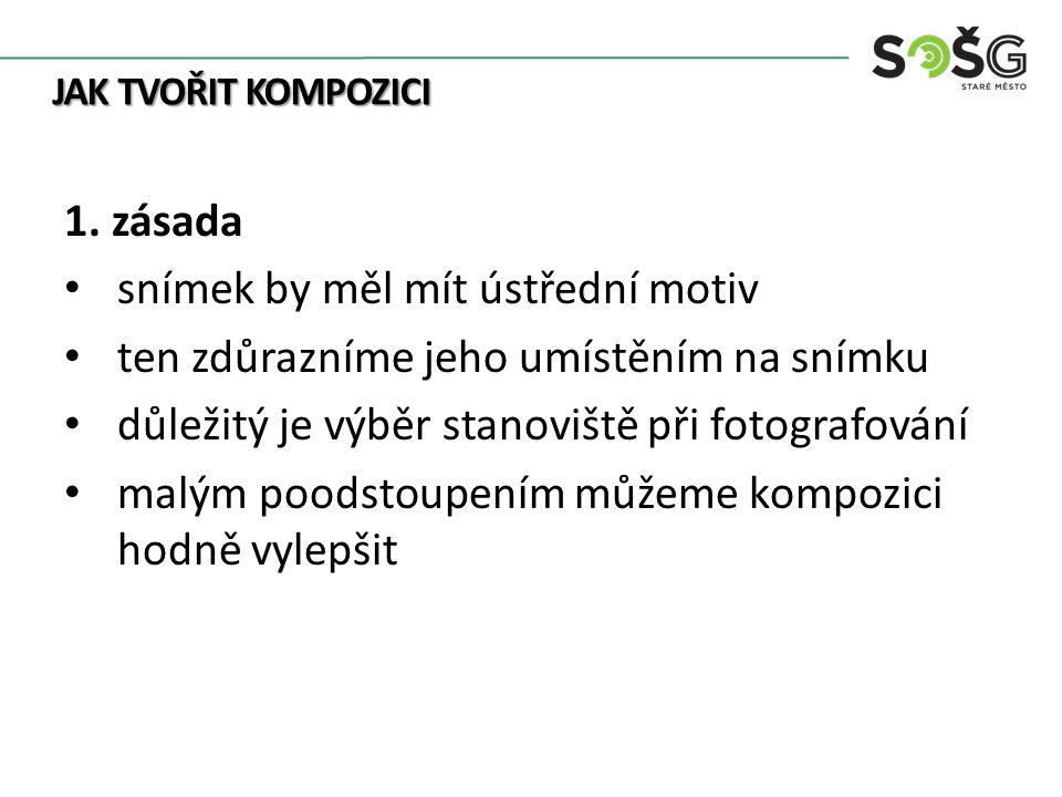JAK TVOŘIT KOMPOZICI 1.