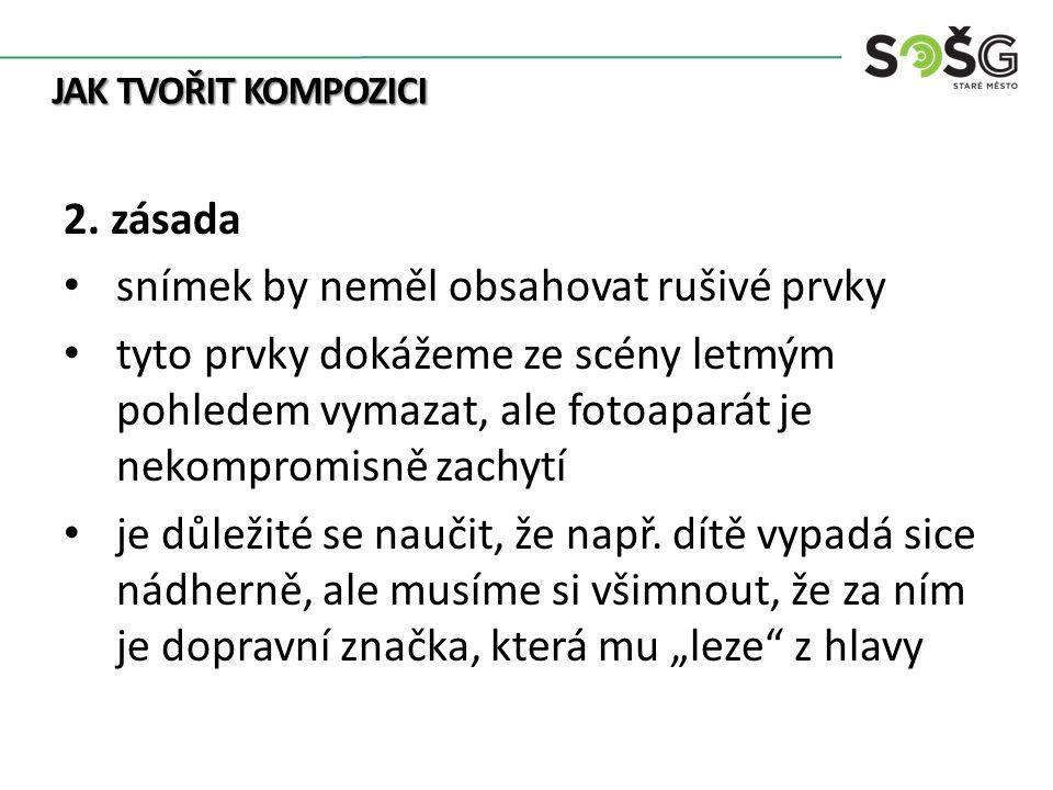 JAK TVOŘIT KOMPOZICI 2.