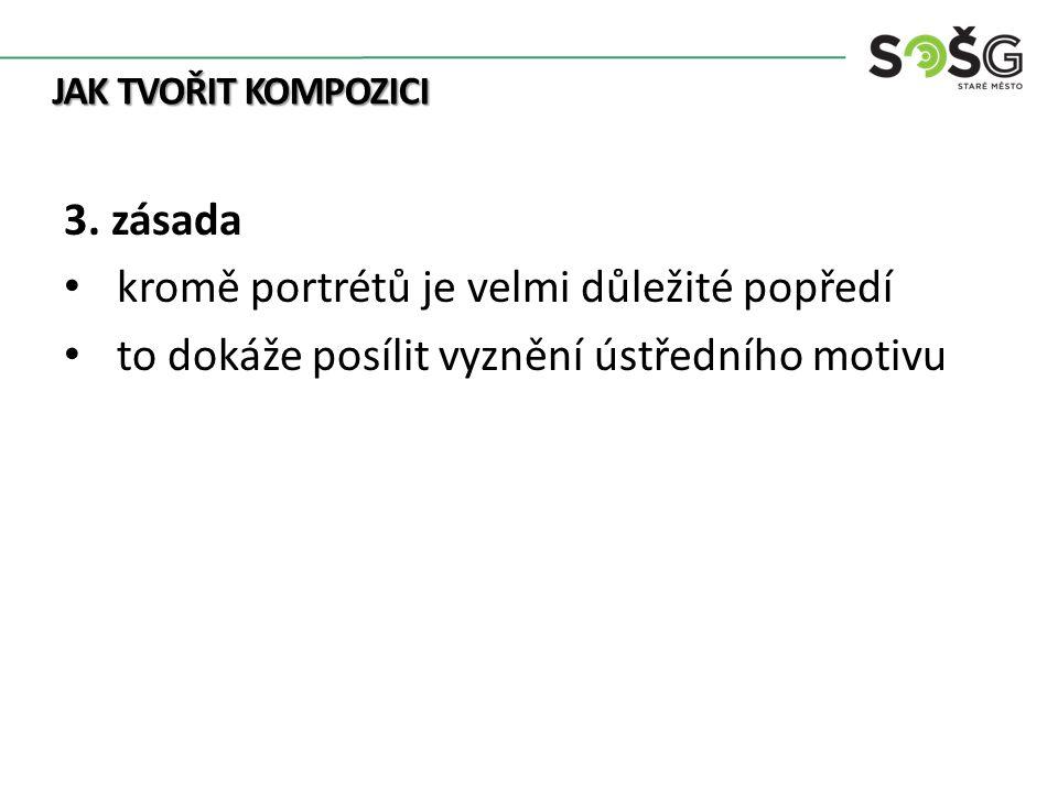 JAK TVOŘIT KOMPOZICI 3.