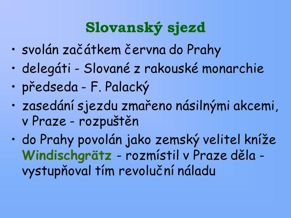 Slovanský sjezd svolán začátkem června do Prahy delegáti - Slované z rakouské monarchie předseda - F.
