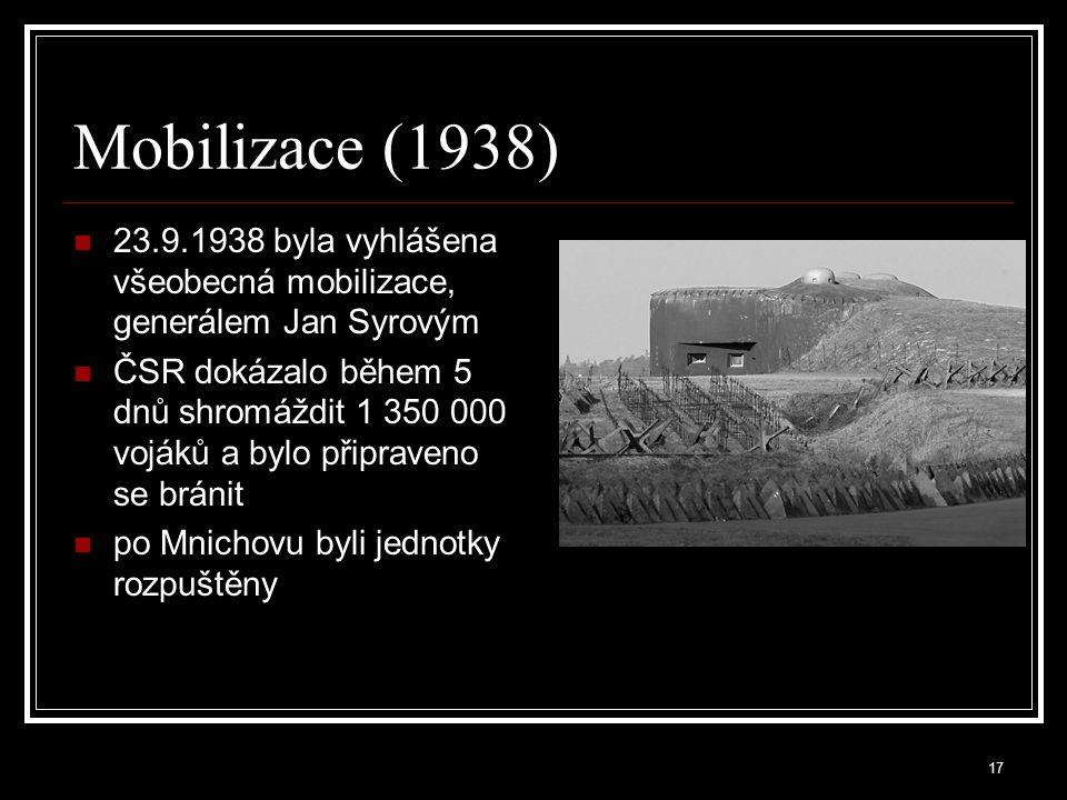 18 Mnichovská dohoda (29.9.1938) Mnichovská dohoda – N.Chamberlain (VB), E.Daladier (Fr.), A.Hitler (Něm.), B.