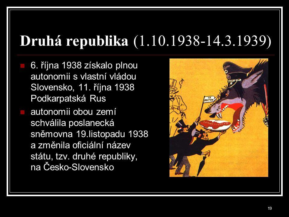20 Protektorát Čechy a Morava (15.3.1939 – 8.5.1945) Zřízením Protektorátu po obsazení tzv.