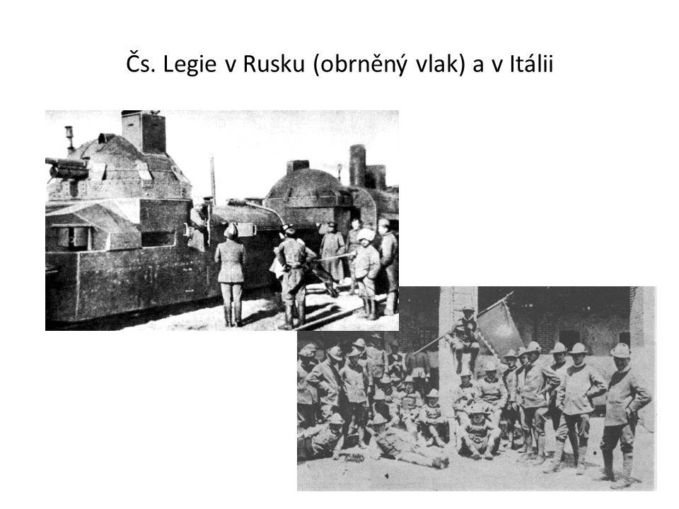 Čs. Legie v Rusku (obrněný vlak) a v Itálii