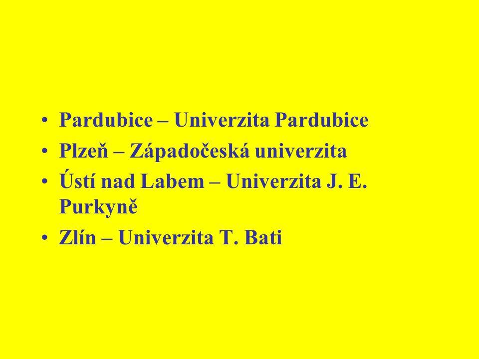 Pardubice – Univerzita Pardubice Plzeň – Západočeská univerzita Ústí nad Labem – Univerzita J.