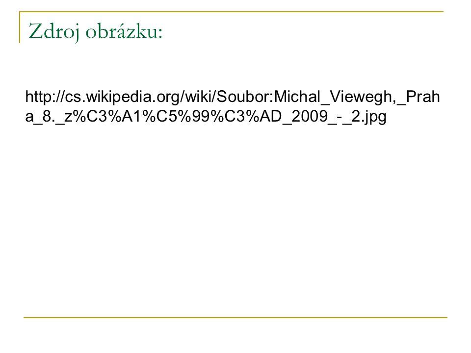 Zdroj obrázku: http://cs.wikipedia.org/wiki/Soubor:Michal_Viewegh,_Prah a_8._z%C3%A1%C5%99%C3%AD_2009_-_2.jpg