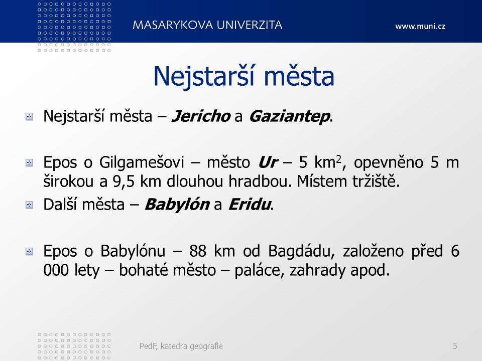 Nejstarší města Nejstarší města – Jericho a Gaziantep.