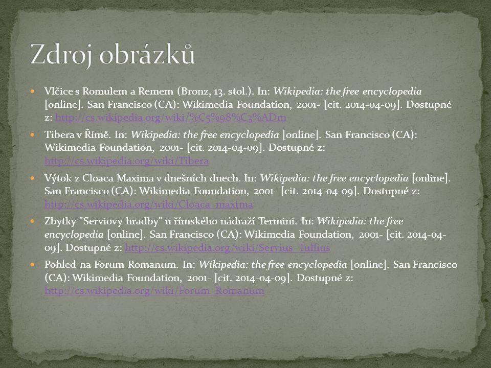 Vlčice s Romulem a Remem (Bronz, 13. stol.). In: Wikipedia: the free encyclopedia [online].
