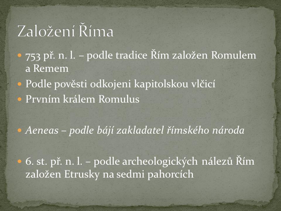 Římané – potomci Etrusků, Latinů a Sabinů Město Řím vzniklo z osad Obyvatelé odvodnili bažiny, postavili stoku (cloaca maxima) Síť ulic, domy, hradby, pevnost a chrám na Kapitolu Náměstí forum Romanum