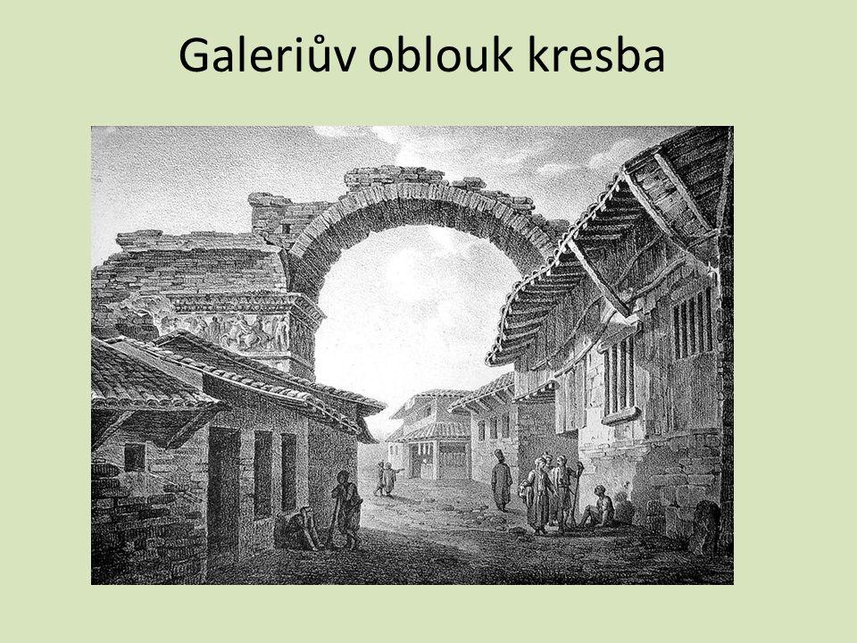 Galeriův oblouk kresba