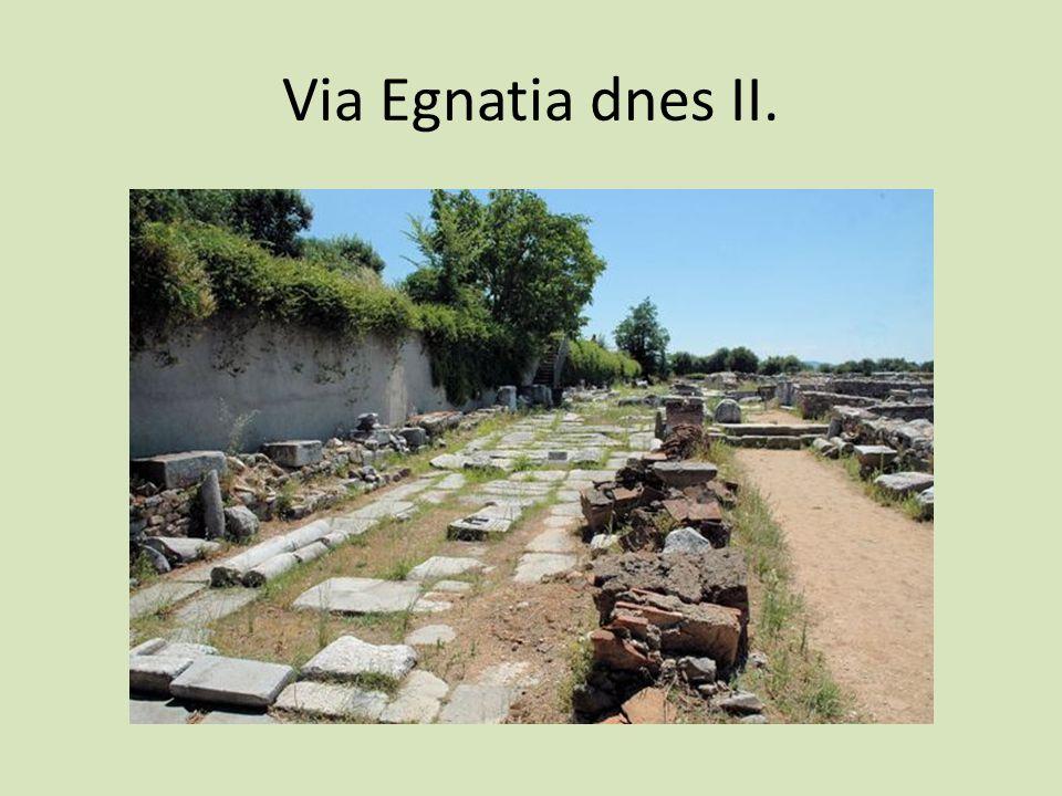 Via Egnatia dnes II.