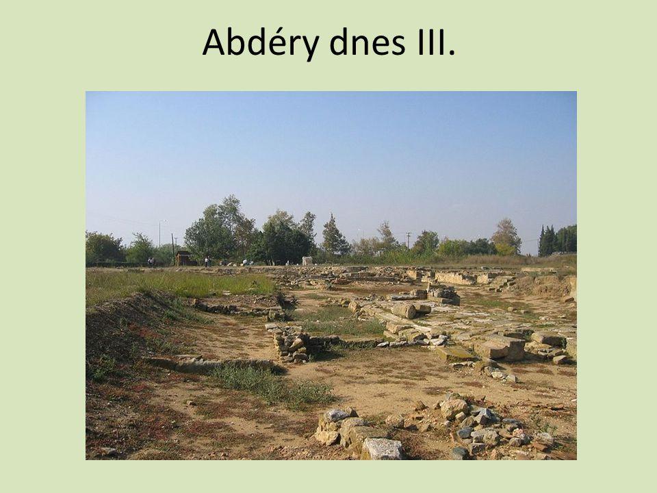Abdéry dnes III.