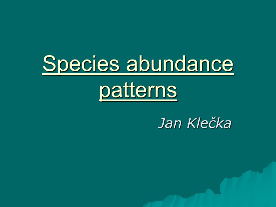 Species abundance patterns Jan Klečka
