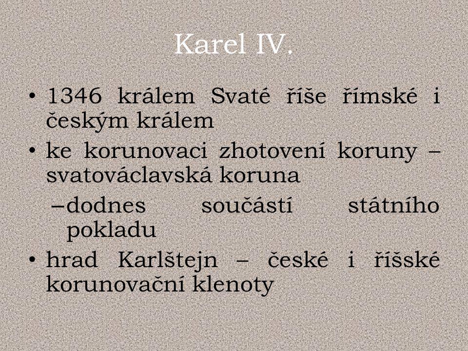 Dějiny udatného českého národa Karel IV. mládí Karel IV. hvězdná kariéra Karel IV. stavitel