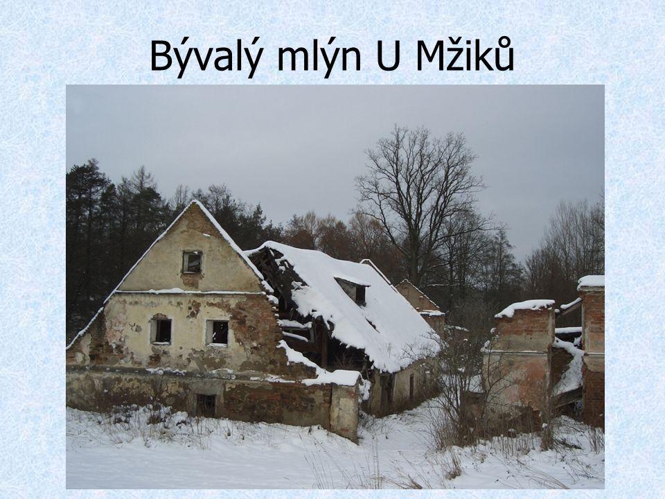 Bývalý mlýn U Mžiků