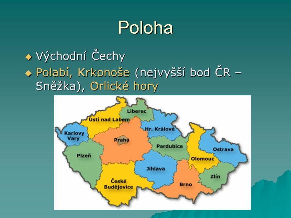 Poloha  Východní Čechy  Polabí, Krkonoše (nejvyšší bod ČR – Sněžka), Orlické hory