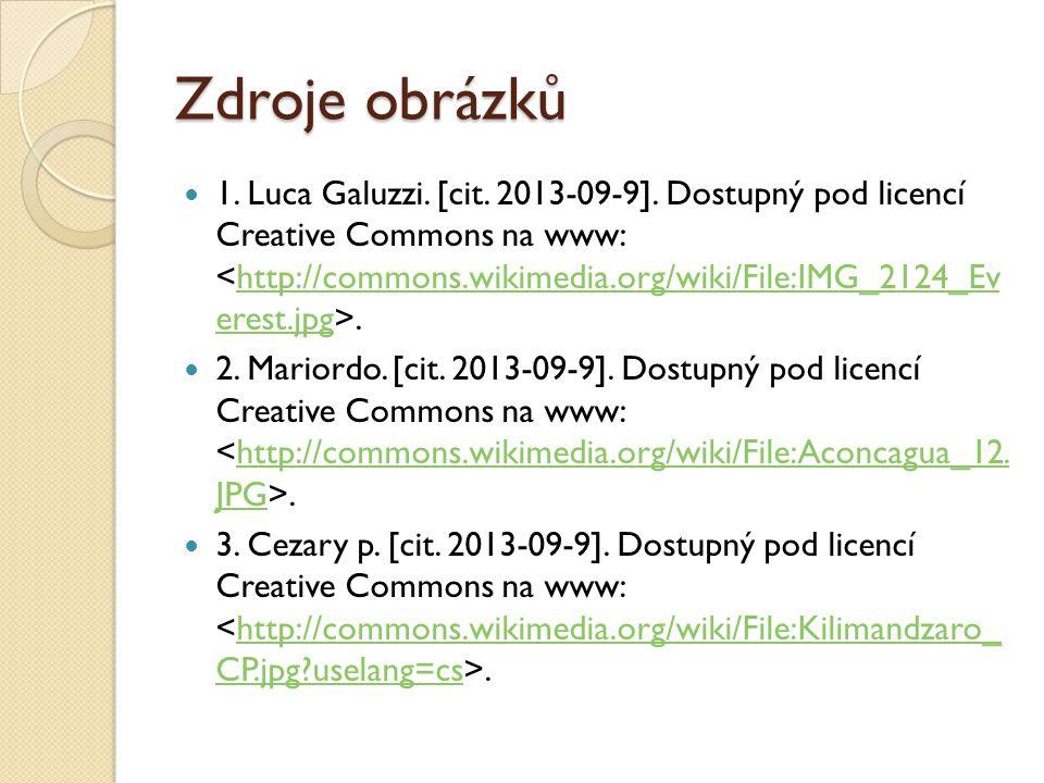 Zdroje obrázků 1. Luca Galuzzi. [cit. 2013-09-9].