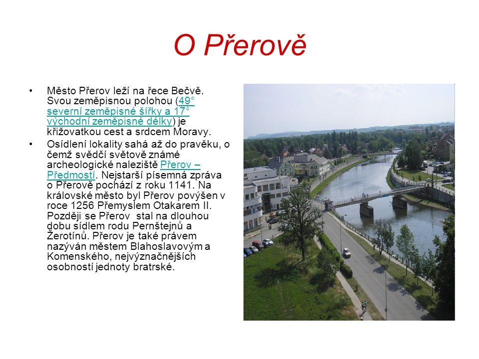 O Přerově Město Přerov leží na řece Bečvě. Svou zeměpisnou polohou (49° severní zeměpisné šířky a 17° východní zeměpisné délky) je křižovatkou cest a
