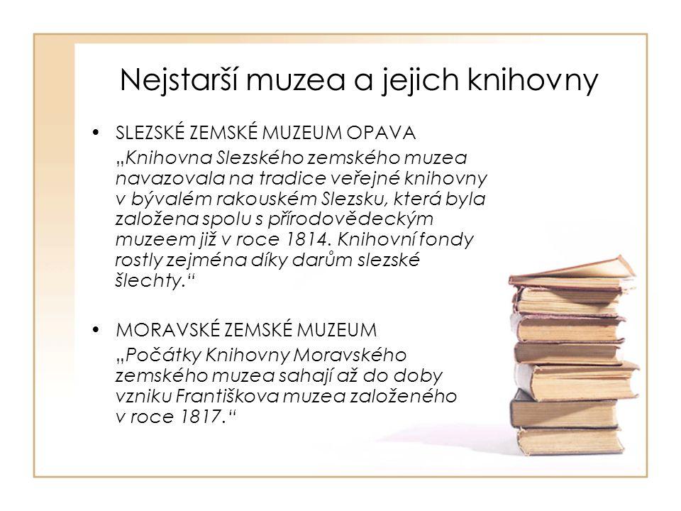 III. Současnost a budoucnost muzejních knihoven