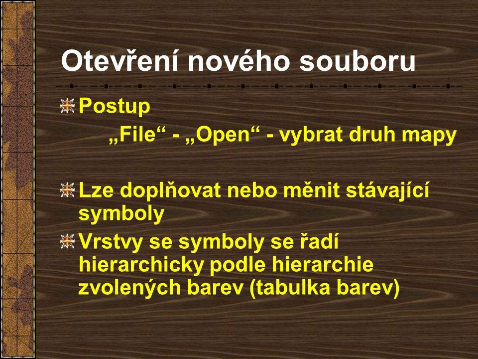 """Otevření nového souboru Postup """"File"""" - """"Open"""" - vybrat druh mapy Lze doplňovat nebo měnit stávající symboly Vrstvy se symboly se řadí hierarchicky po"""