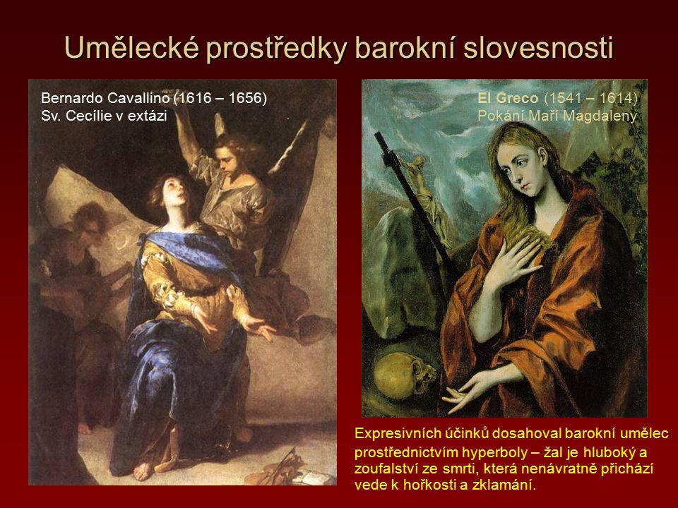 Umělecké prostředky barokní slovesnosti Bohatou barokní symboliku nalézání Boha reprezentuje strastiplná pouť plná zoufalství a utrpení, kterou podnikne krásná dívka za svým milencem – Kristem.