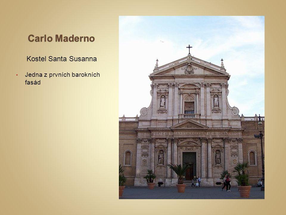 Kostel Santa Susanna Jedna z prvních barokních fasád