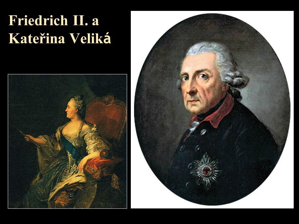 Friedrich II. a Kateřina Velik á