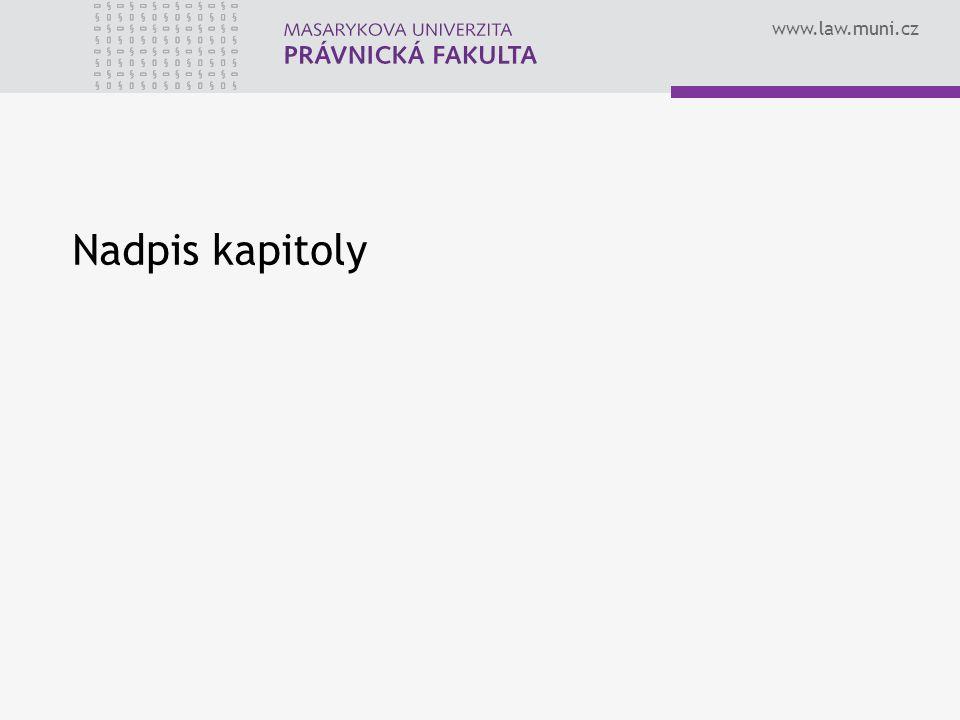 www.law.muni.cz Nadpis kapitoly