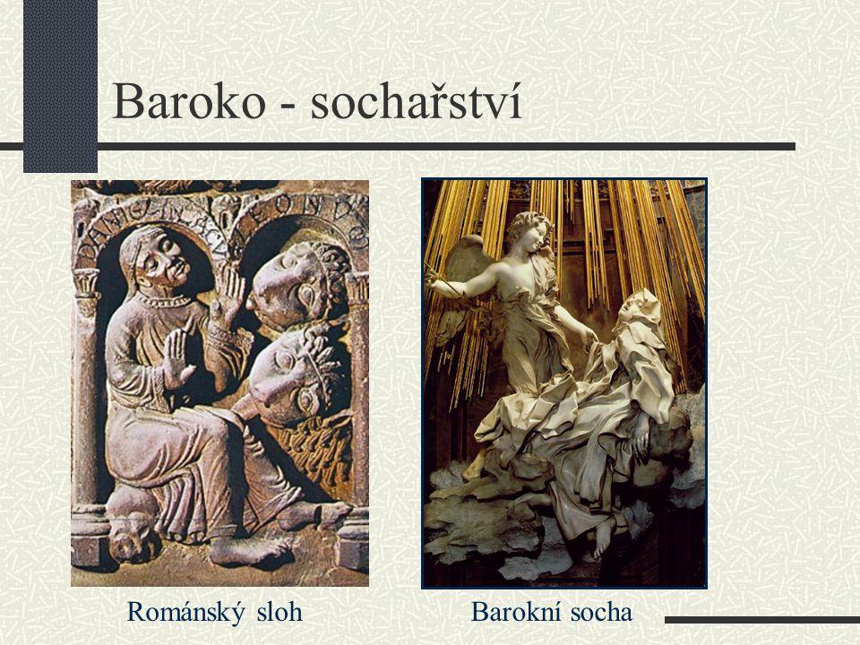 Sochy: většinou náboženské motivy či inspirace antickou mytologií – výraz postavy, duševní stav (bolest, radost, překvapení, strach …) dynamika – zachycení postav v pohybu, dokonalé ztvárnění dramatické situace často rozevlátý šat výzdoba kostelů, zámků a paláců, městské kašny, náměstí, mosty Baroko - sochařství Barokní umělci usilovali především o vyvolání určitého pocitu.