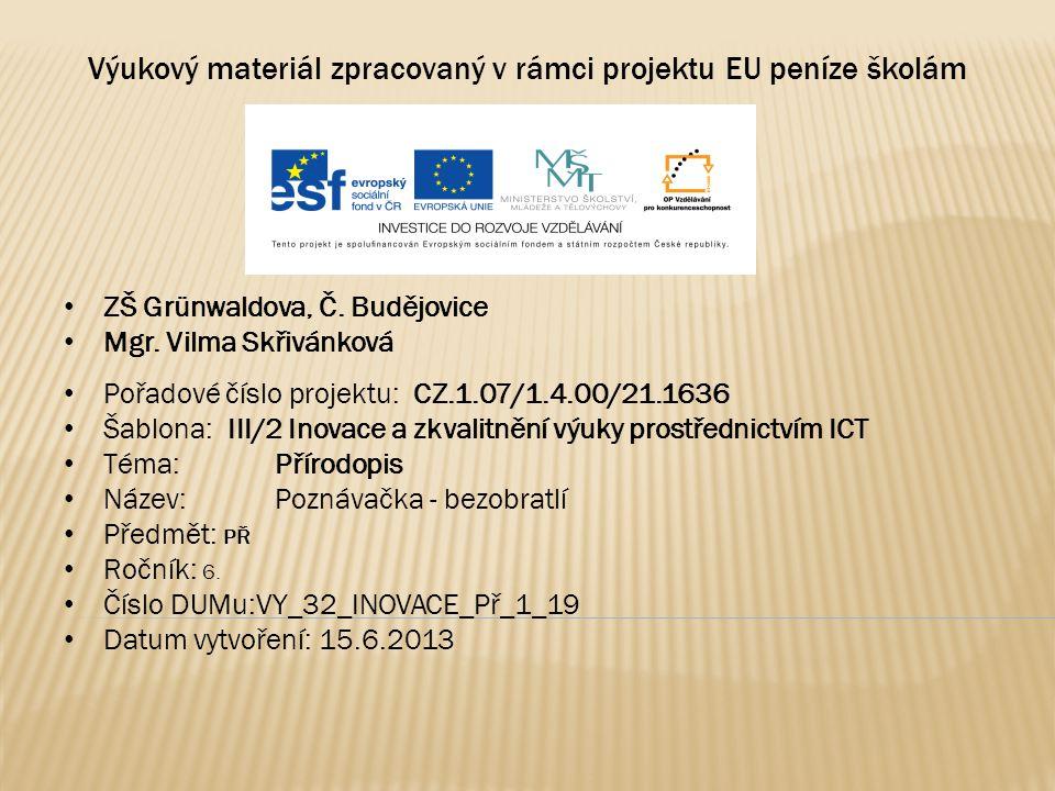 Výukový materiál zpracovaný v rámci projektu EU peníze školám ZŠ Grünwaldova, Č.