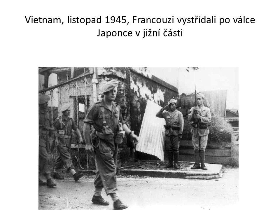 Vietnam, listopad 1945, Francouzi vystřídali po válce Japonce v jižní části