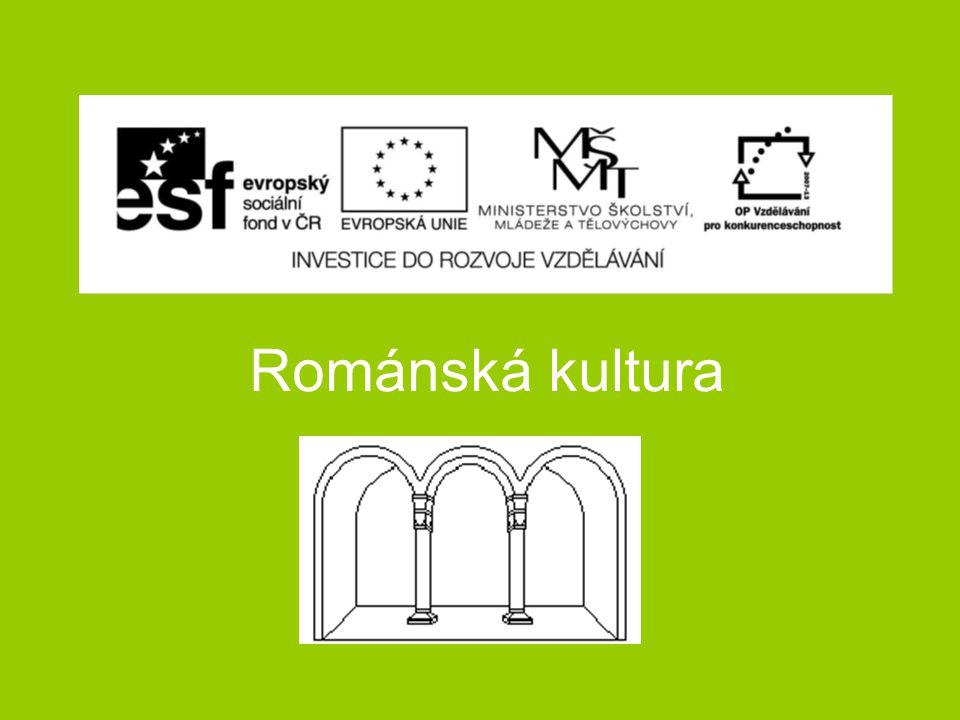 - V západní a střední Evropě - 900 – 1200 - napodobuje kulturu starověké římské říše (romanus = římský)