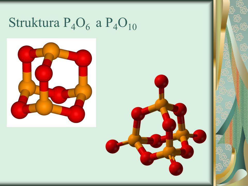 Struktura P 4 O 6 a P 4 O 10