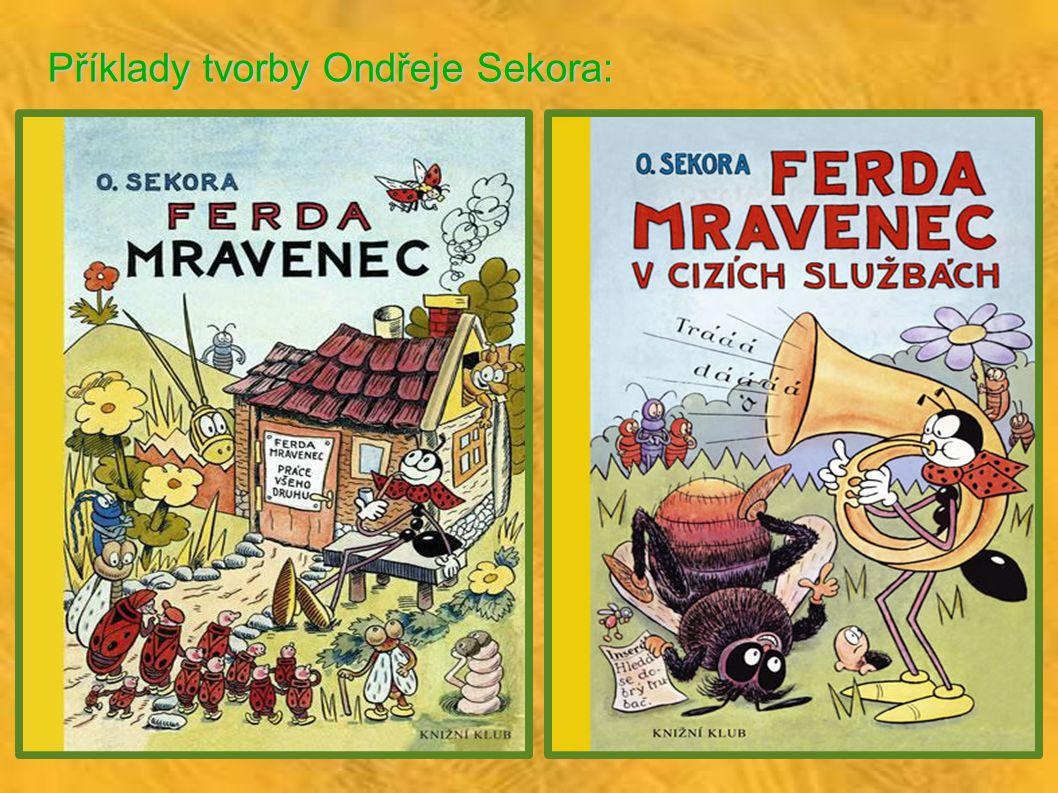 Příklady tvorby Ondřeje Sekora: