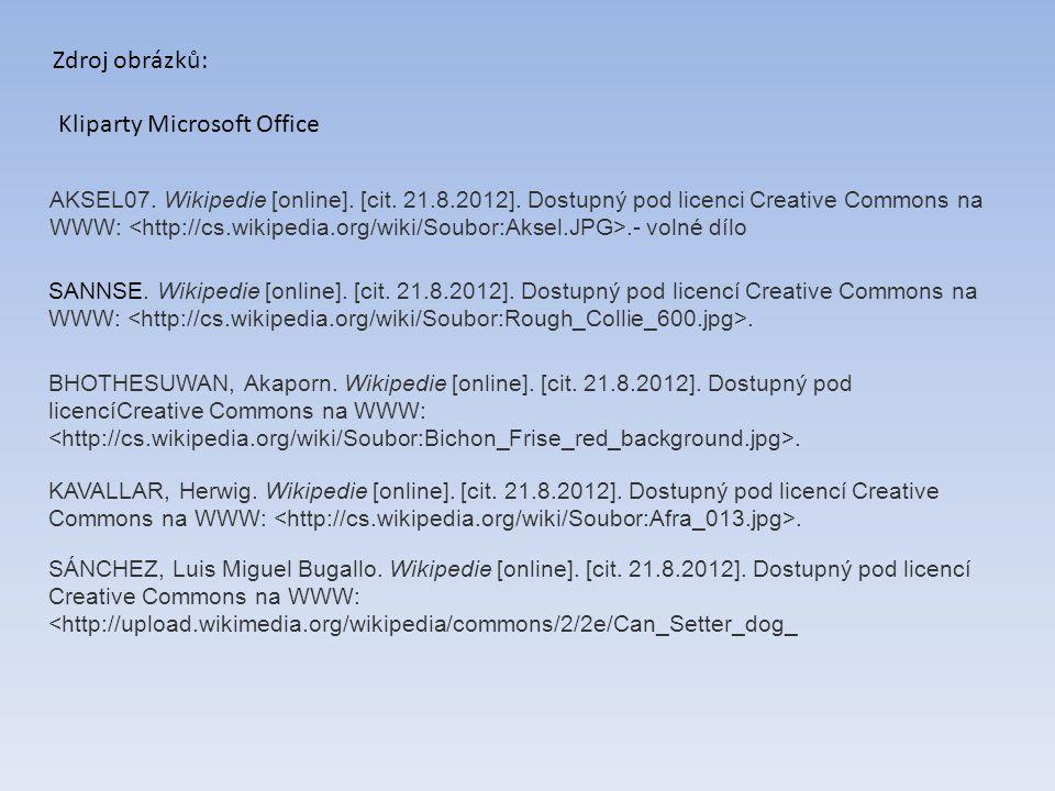 AKSEL07. Wikipedie [online]. [cit. 21.8.2012]. Dostupný pod licenci Creative Commons na WWW:.- volné dílo SANNSE. Wikipedie [online]. [cit. 21.8.2012]